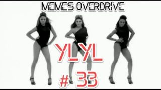 YLYL and meme Compilation #33 from YouTube, Reddit, 4chan memes webms