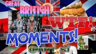 GREAT BRITISH WTF! MOMENTS! VIDEO'S COMPILATION MIX (Part 5) JULY 2019