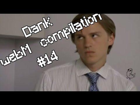 YLYL 4chan dank WebM compilation #14