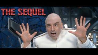 Dr. Evil Sequel w/ Joe Rogan, Theo Von, Bill Burr, Brendan Schaub, Chris D'Elia, and Joey Diaz